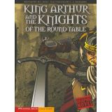 King Arthur and the Knights of the Round Table Graphic Novel