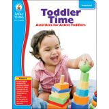Toddler Time: Classroom Activities for Active Toddlers