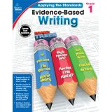 Applying the Standards: Evidence-Based Writing, Grade 1