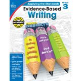 Applying the Standards: Evidence-Based Writing, Grade 3