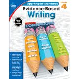 Applying the Standards: Evidence-Based Writing, Grade 4