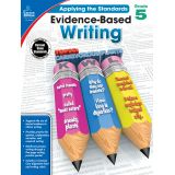Applying the Standards: Evidence-Based Writing, Grade 5