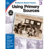 Evidence-Based Inquiry: Using Primary Sources, Grade 3
