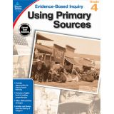 Evidence-Based Inquiry: Using Primary Sources, Grade 4