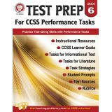 Test Prep for CCSS Performance Tasks, Grade 6