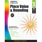 Spectrum® Focus Place Value and Rounding, Grade 3