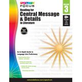 Spectrum® Focus Reading for Central Message and Details in Literature
