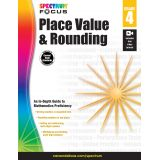 Spectrum® Focus Place Value and Rounding, Grade 4