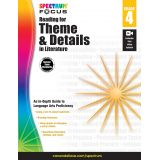 Spectrum® Focus Reading for Theme and Details in Literature, Grade 4