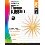 Spectrum® Focus Reading for Theme and Details in Literature, Grade 5