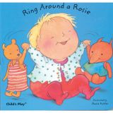 Ring Around a Rosie Board Book
