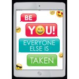 Emoji Fun Inspire U™ Poster, Be You! Everyone else is taken