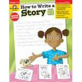 How to Write a Story, Grades 1-3