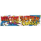 Welcome to the Super Class! Banner