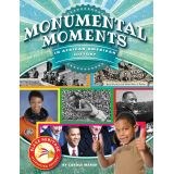 Black Heritage: Celebrating Culture!™, Monumental Moments
