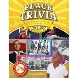 Black Heritage: Celebrating Culture!™, Black Trivia