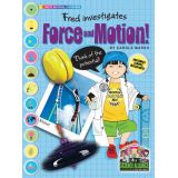 Science Alliance™ Physical Science, Force & Motion