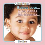 Babies Love... Board Book, Spanish/English Bilingual