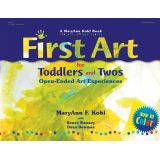 First Art for Toddlers and Twos