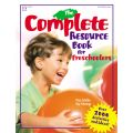 The Complete Resource Book for Preschoolers