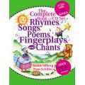 The Complete Book of Rhymes, Songs, Poems, Fingerplays, and Chants Book and CD