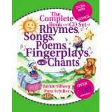 The Complete Book of Rhymes Songs, Poems, Fingerplays, and Chants Book and CD