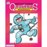 Higher-Level Thinking Questions, Physical Science, Grades 3-8