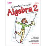 Cooperative Learning, Algebra 2, Grades 9-12