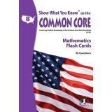 Show What You Know® on the Common Core Flash Cards, Mathematics, Grade 8