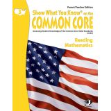 Show What You Know® on the Common Core Parent/Teacher Edition: Reading & Mathematics, Grade 3