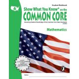 Show What You Know® on the Common Core Student Workbook: Mathematics, Grade 6