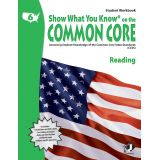 Show What You Know® on the Common Core Student Workbook: Reading, Grade 6