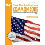 Show What You Know® on the Common Core Student Workbook: Mathematics, Grade 7