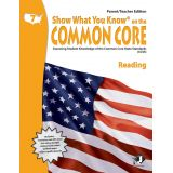 Show What You Know® on the Common Core Parent/Teacher Edition: Reading, Grade 7