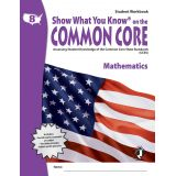 Show What You Know® on the Common Core Student Workbook: Mathematics, Grade 8