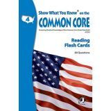 Show What You Know® on the Common Core Flash Cards, Reading, Grade 4