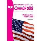 Show What You Know® on the Common Core Flash Cards, Mathematics, Grade 5