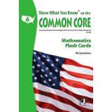 Show What You Know® on the Common Core Flash Cards, Mathematics, Grade 6