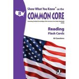 Show What You Know® on the Common Core Flash Cards, Reading, Grade 8