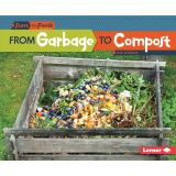 Start to Finish, From Garbage to Compost
