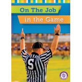 On the Job in the Game