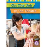 On the Job in the Theater