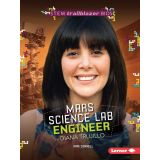 STEM Trailblazer Bios: Mars Science Lab Engineer Diana Trujillo