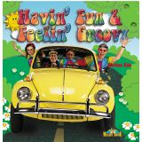 Havin' Fun & Feelin' Groovy, CD