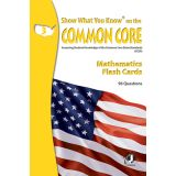 Show What You Know® on the Common Core Flash Cards, Mathematics, Grade 3