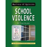Matters of Opinion, School Violence