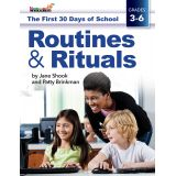 The First 30 Days of School: Routines & Rituals, Grades 3-6