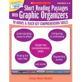 Short Reading Passages with Graphic Organizers, Grades 6-8