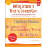 Writing Lessons to Meet the Common Core, Grade 5