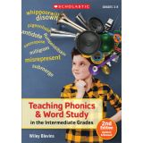 Teaching Phonics & Word Study in the Intermediate Grades, 2nd Edition